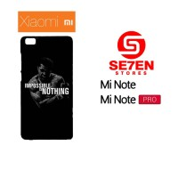 Casing HP Xiaomi Mi Note, Mi Note Pro impossible is nothing Custom Har
