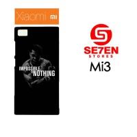 Casing HP Xiaomi Mi3 impossible is nothing Custom Hardcase Cover