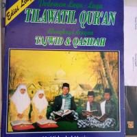 Pedoman Lagu Lagu Tilawatil Quran dilengkapi Tajwid & Qasidah