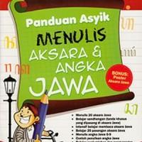 PANDUAN ASYIK MENULIS AKSARA & ANGKA JAWA
