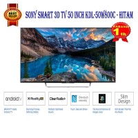 LED TV 50 INCH SONY KDL-50W800C FULL HD SMART 3D TV Promo