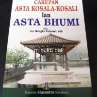 Cakepan Asta Kosala Kosali lan Asta Bhumi - buku bali hindu
