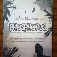 Phosphorus : Lelaki Yang Mencari Tempat Terindah