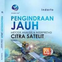 Pengindraan Jauh Metode Analisis Dan Interpretasi Citra Satelit + cd