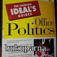 Buku The Complete Ideal's Guides: Office Politics Oleh Laurie E. Rozak