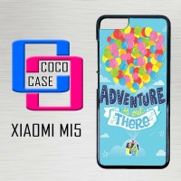 Casing Hardcase Hp Xiaomi Mi5 Adventure Is Out There X4541
