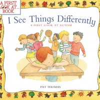 Jual Buku Cerita | I See Things Differently : A First Look at Autism