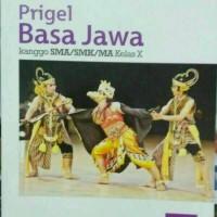 Prigel Bahasa Jawa Kanggo SMA/SMK/MA Kelas X