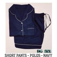 Piyama Dewasa Big Size Plain Navy Short Pants || Baju Tidur Katun