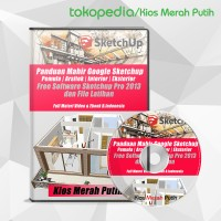 Video Tutorial & Ebook Mahir Google Sketchup + Bonus