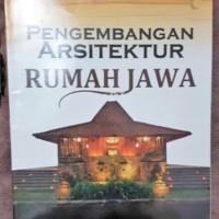 Pengembangan Arsitektur Rumah Jawa