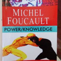 Michel Foucault - Buku Power Knowledge