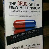 THE DRUG OF THE NEW MILLENNIUM . narkotika jenis baru