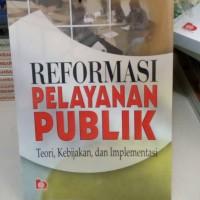 REFORMASI PELAYANAN PUBLIK