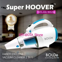 SUPER HOOVER BOLDe Cylone Vacuum Cleaner 2 in 1