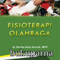 Buku Fisioterapi Olahraga dr. Novita Intan Arovah, MPH