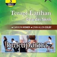 Buku Terapi Latihan Dasar dan Teknik Edisi 6 Vol. 3 Carolyn Kisner, PT