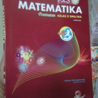 MATEMATIKA PKS Peminatan Kelas X kurikulum 2013 Edisi Revisi Bank Soal