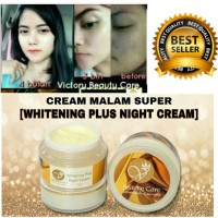 Whitening plus night cream Victory Beauty care (produk best seller)
