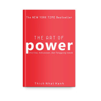 The Art of Power oleh Thich Nhat Hanh