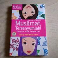 Muslimat Tersenyumlah - Kumpulan Kisah Penguat Hati