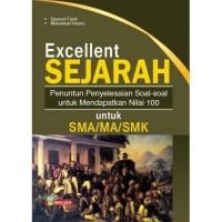 BUKU BANK SOAL EXCELLENT SEJARAH SMA/MA/SMK