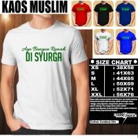 kaos muslim dakwah AYO BANGUN RUMAH DI SYURGA