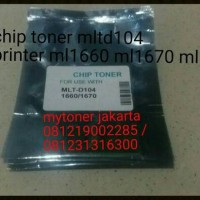 CHIP TONER MLT104 FOR PRINTER SAMSUNG ML-1660 ML-1670 ML-1680 LASERJET