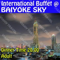 Baiyoke Sky International Buffet Dinner Time 20.00 - Adult