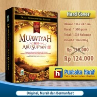 Biografi Sahabat Muawiyah bin Abu Sufyan Darul Haq