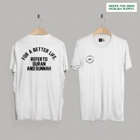 "kaos dakwah ""LIFE BASED ON QUR'AN AND SUNNAH"""