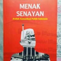 menak senayan arsitek komunikasi politik indonesia - Karim Suryadi