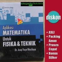 Aplikasi Matematika Untuk Fisika & Teknik - Asep Yoyo Wardaya