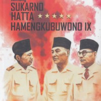 Sukarno Hatta dan Hamengkubuwono IX