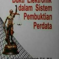 Harga BUKTI ELEKTRONIK DALAM SISTEM PEMBUKTIAN PERDATA | WIKIPRICE INDONESIA