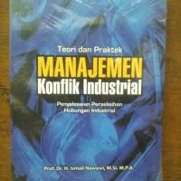 Teori Dan Praktik Konflik Industrial