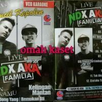 Kaset VCD original Live NDX AKA FAMILIA album KIMCIL KEPOLEN
