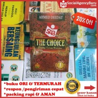 The Choice Dialog Islam-Kristen - Ahmed Deedat