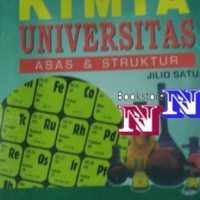 Kimia Universitas Asas & Struktur Jilid 1 by James E Brady