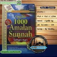 1000 Amalan Sunnah Sehari Hari - Media Tarbiyah - Karmedia