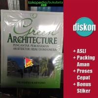 Green Architecture, Pengantar Pemahaman Hijau - Tri Harso Karyono