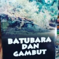 batubara dan gambut - Sukandarrumidi - Ugm Press