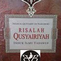Risalah Qusyairiyah Induk Ilmu Tasawuf - RIG