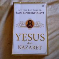 Yesus dari Nazaret by Joseph Ratzinger Paus Benediktus XVI
