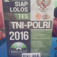 BUKU SIAP LOLOS TES TNI POLRI 2016 TIM CIVITAS ACADEMICA+CD CAT if