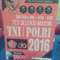 BUKU BIG DRILLING+KISI-KISI TES SELEKSI MASUK TNI POLRI ORI 2016 if