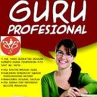 Standar Kompetensi dan penilaian Guru Profesional - GAM