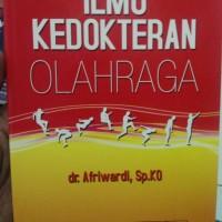 Ilmu Kedokteran Olahraga- dr. Afriwardi, Sp.KO