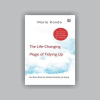 The Life Changing Magic Of Tidying Up - Marie Kondo