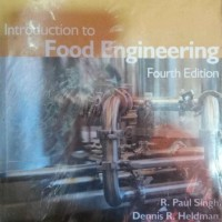 Introduction to Food Enginering Fourth Edition  R. Paul Singh Dennis R